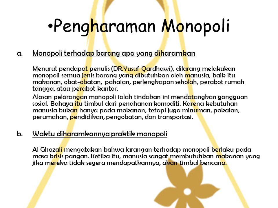 Pengharaman Monopoli Monopoli terhadap barang apa yang diharamkan