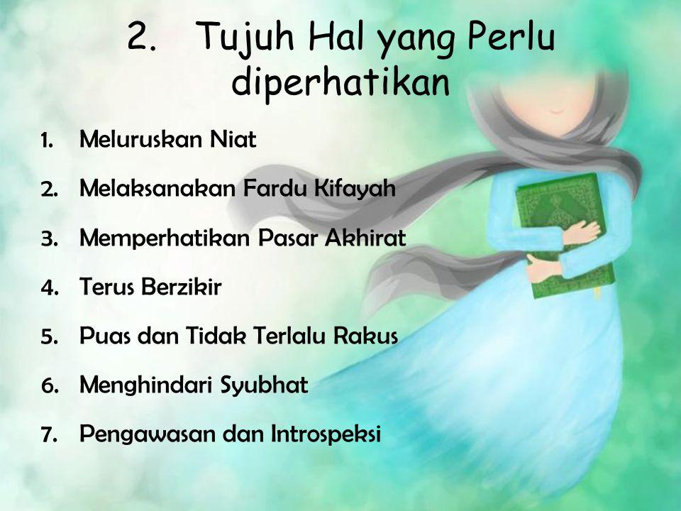2. Tujuh Hal yang Perlu diperhatikan