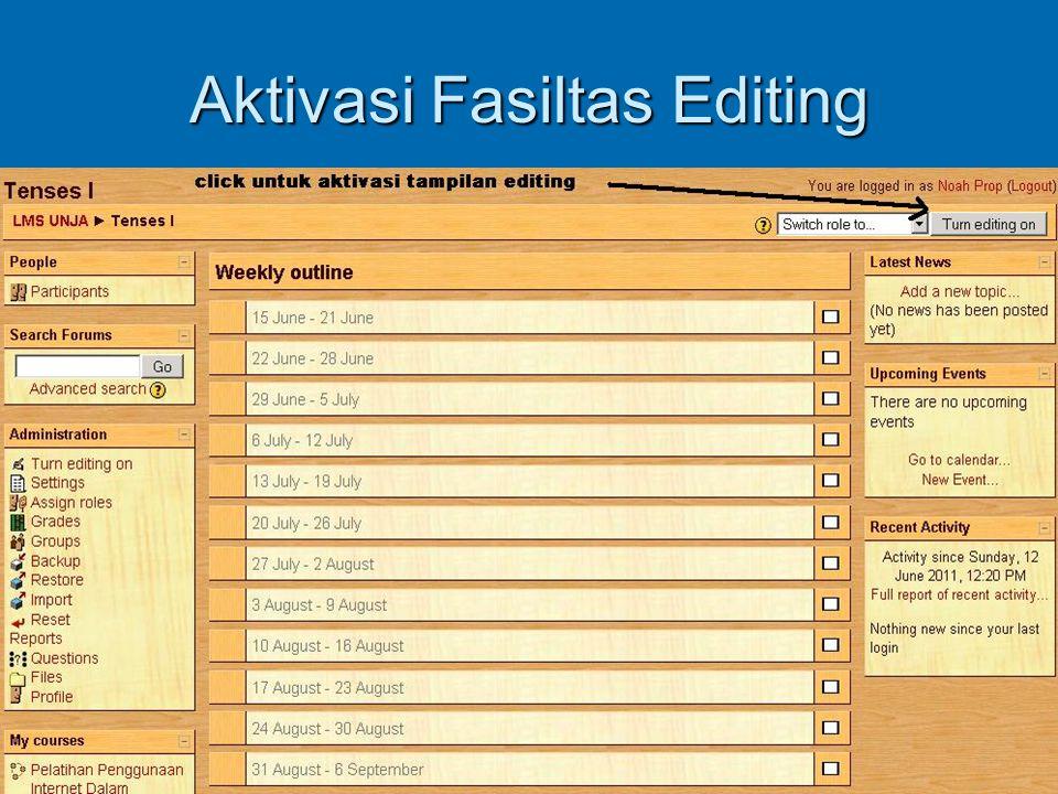 Aktivasi Fasiltas Editing