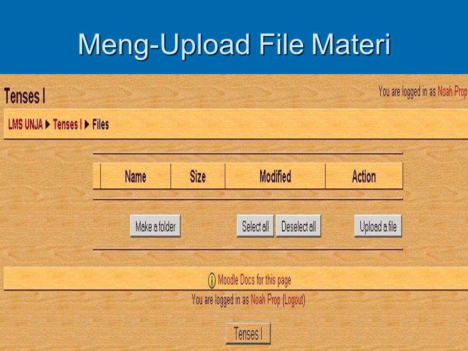 Meng-Upload File Materi