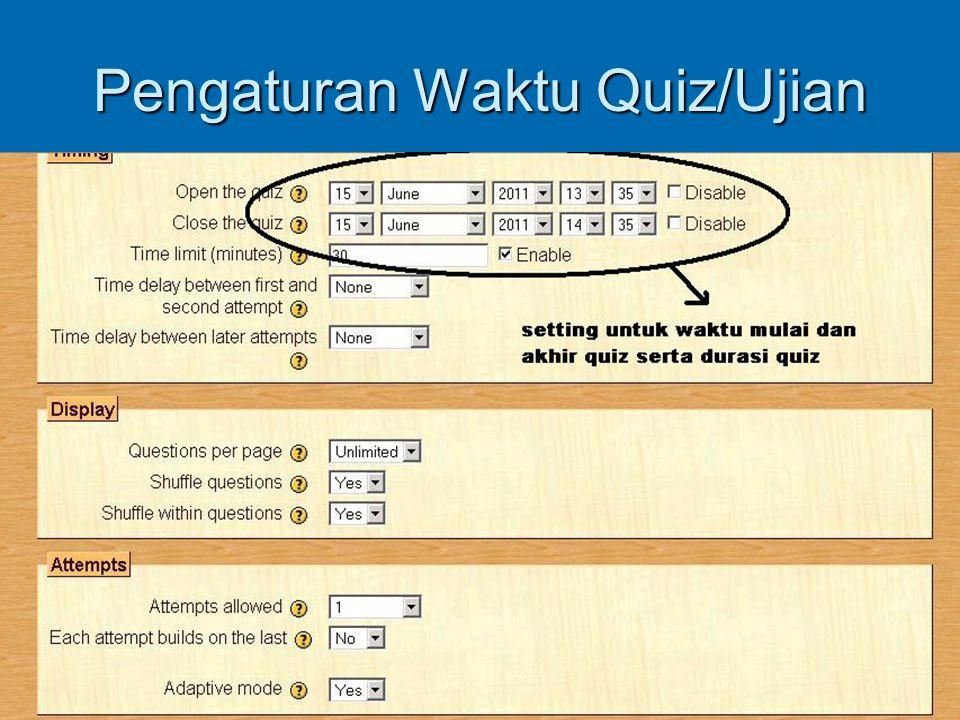 Pengaturan Waktu Quiz/Ujian