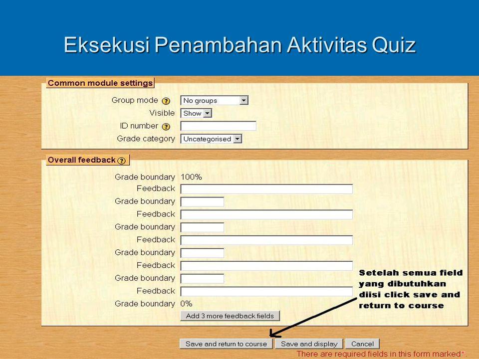 Eksekusi Penambahan Aktivitas Quiz