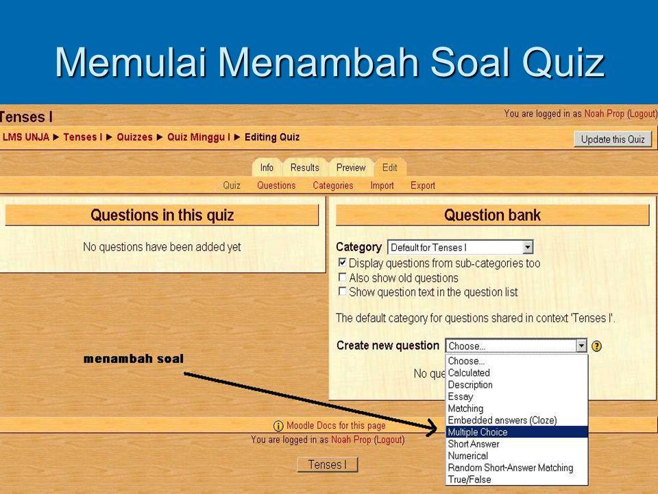 Memulai Menambah Soal Quiz