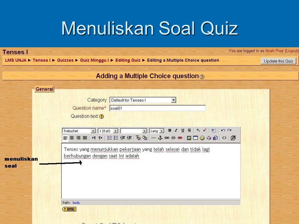 Menuliskan Soal Quiz
