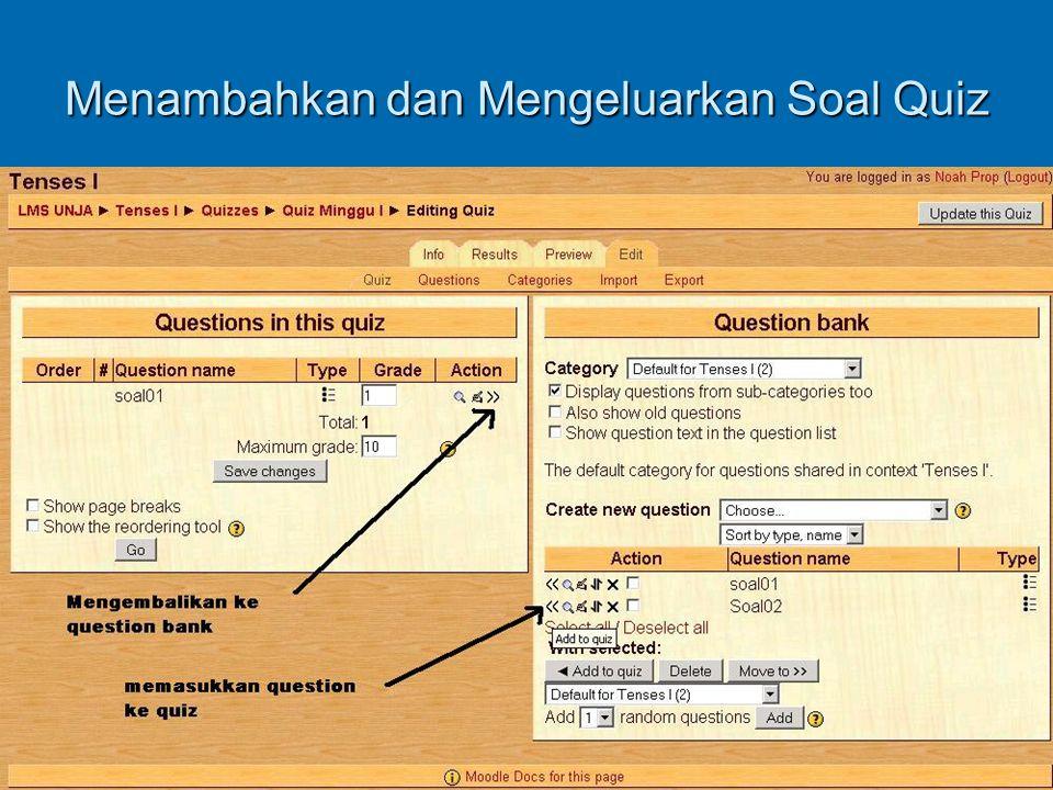 Menambahkan dan Mengeluarkan Soal Quiz