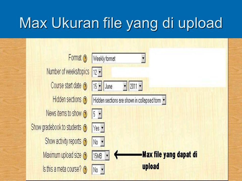 Max Ukuran file yang di upload