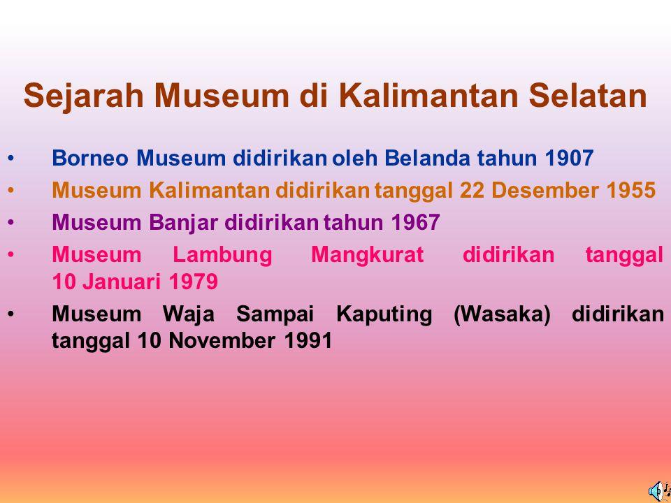 Sejarah Museum di Kalimantan Selatan