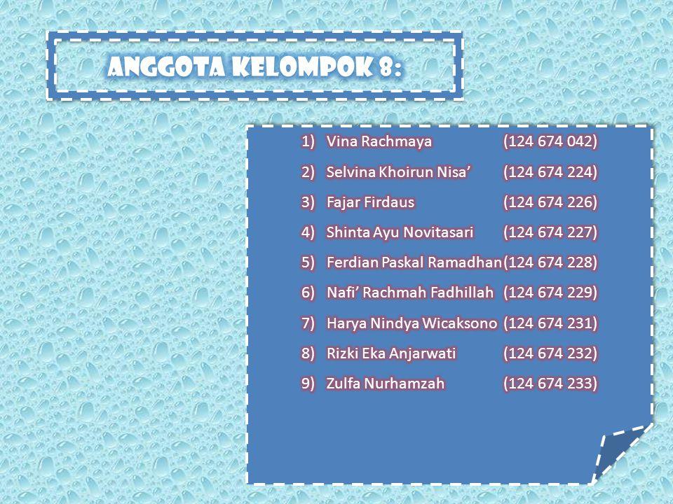 Anggota kelompok 8: Vina Rachmaya (124 674 042)
