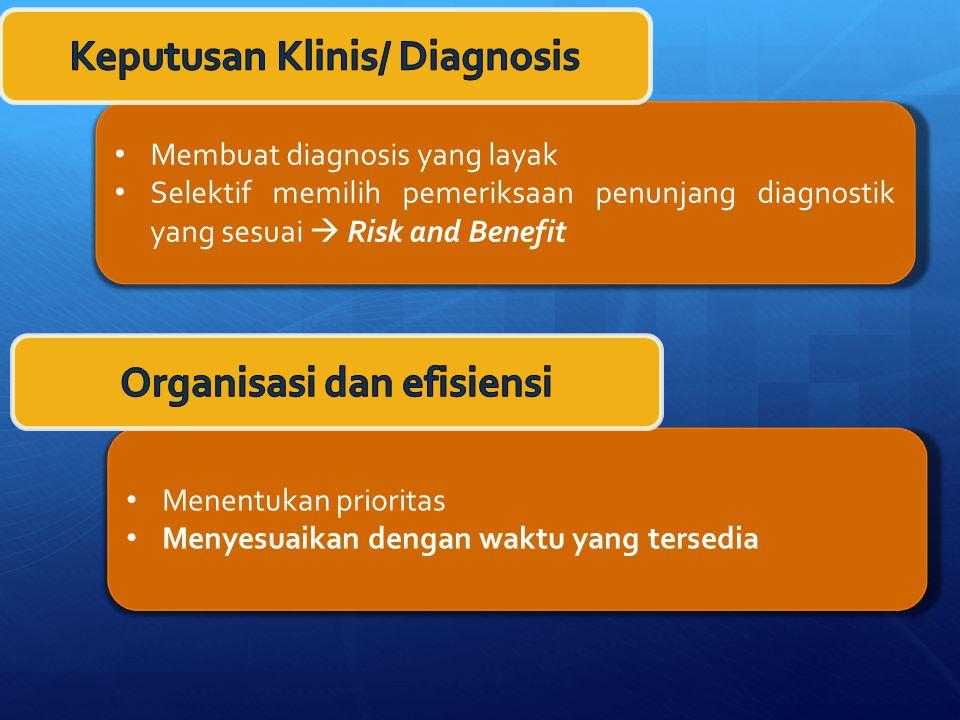 Keputusan Klinis/ Diagnosis Organisasi dan efisiensi