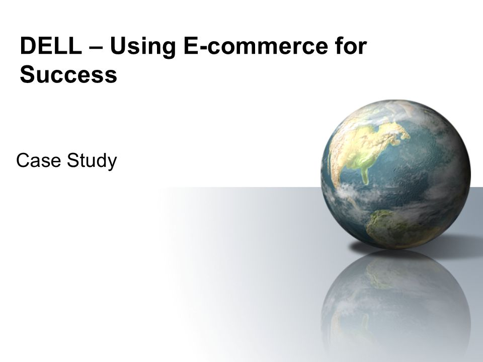 DELL – Using E-commerce for Success