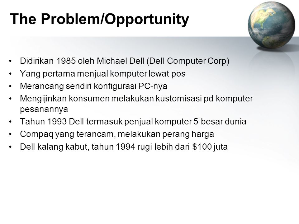The Problem/Opportunity