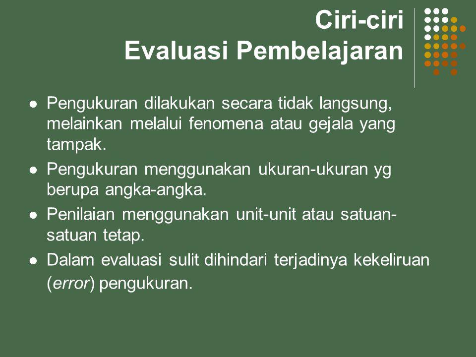 Ciri-ciri Evaluasi Pembelajaran