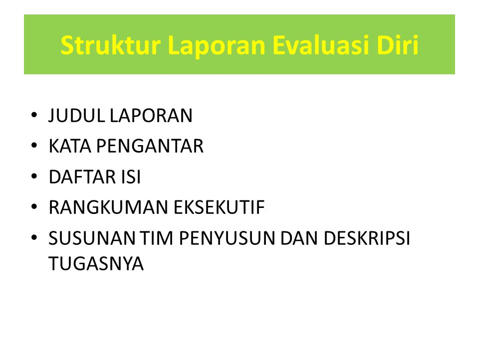 Struktur Laporan Evaluasi Diri