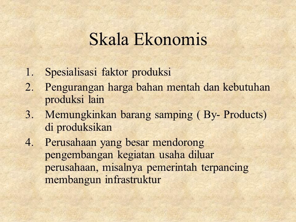 Skala Ekonomis Spesialisasi faktor produksi