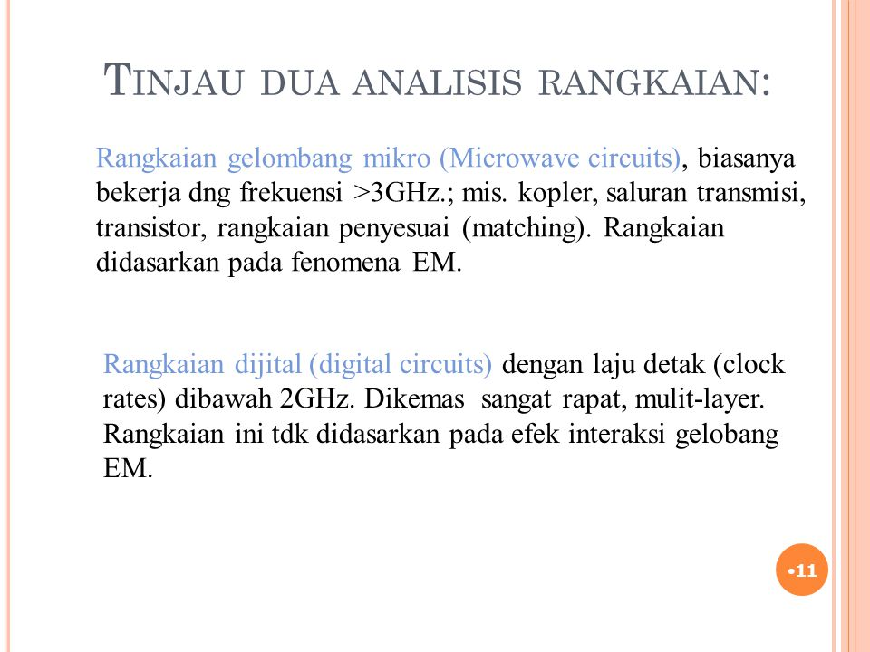 Tinjau dua analisis rangkaian: