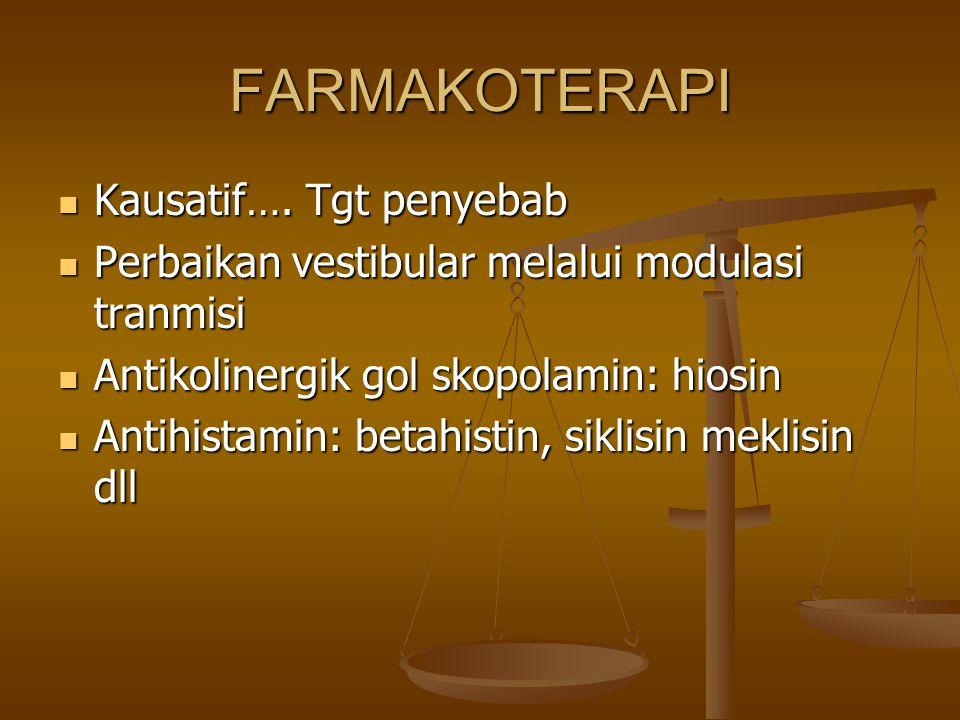 FARMAKOTERAPI Kausatif…. Tgt penyebab
