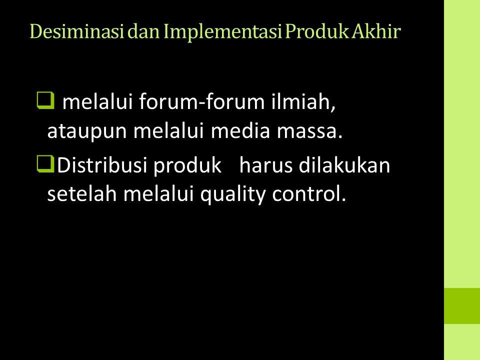 Desiminasi dan Implementasi Produk Akhir