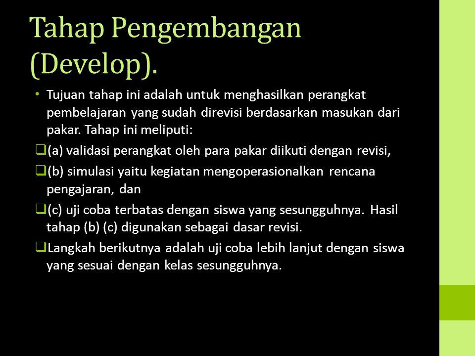 Tahap Pengembangan (Develop).