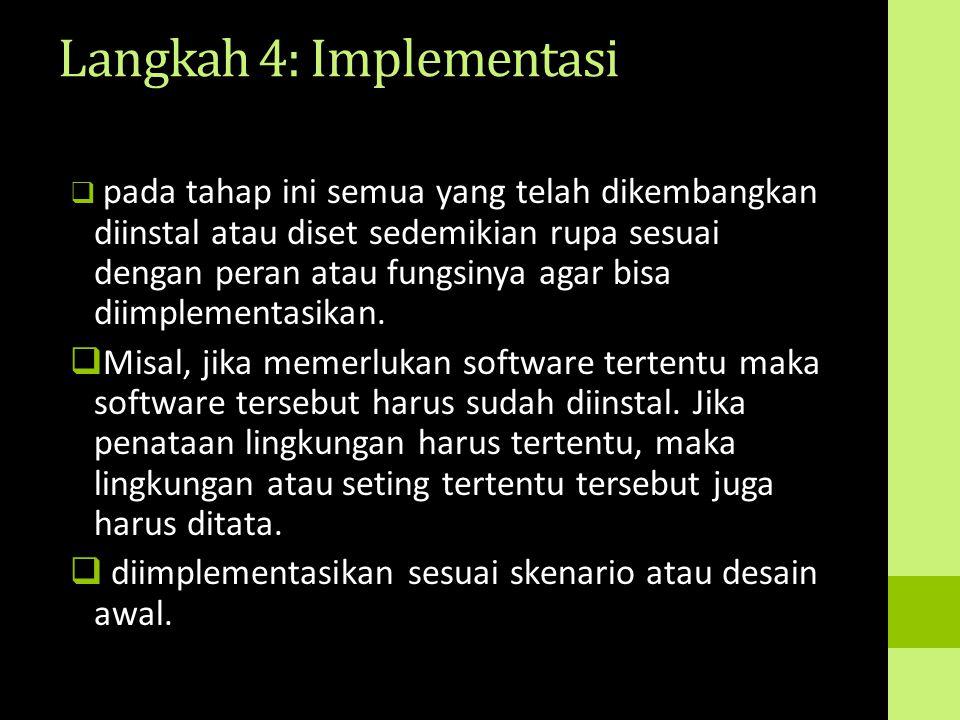 Langkah 4: Implementasi