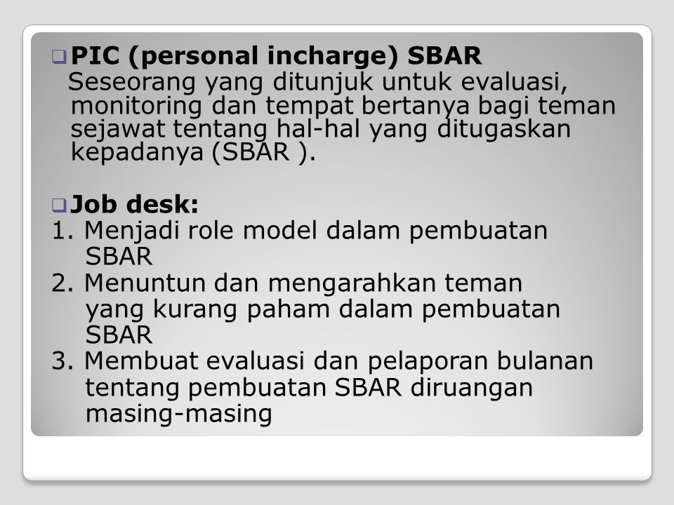 PIC (personal incharge) SBAR