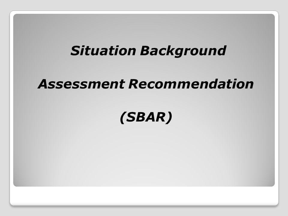 Assessment Recommendation