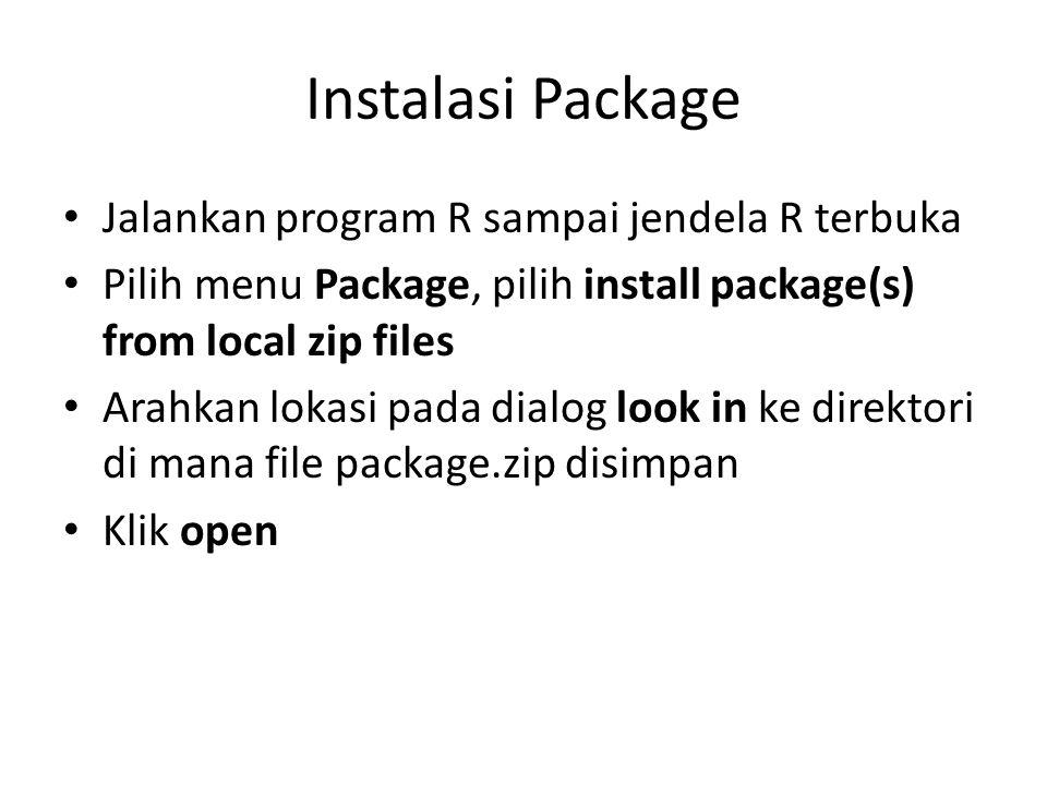 Instalasi Package Jalankan program R sampai jendela R terbuka