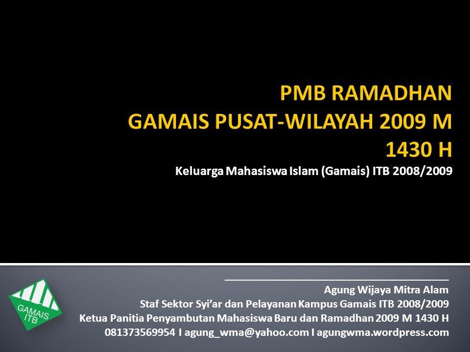 PMB RAMADHAN GAMAIS PUSAT-WILAYAH 2009 M 1430 H