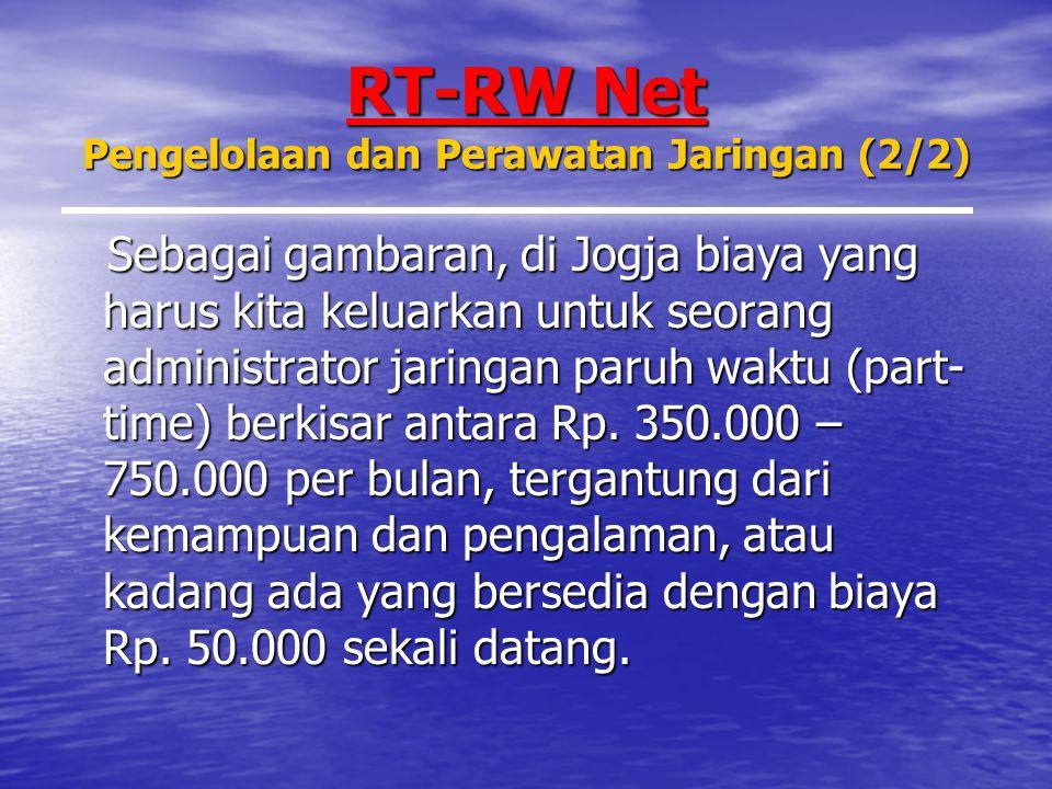 RT-RW Net Pengelolaan dan Perawatan Jaringan (2/2)