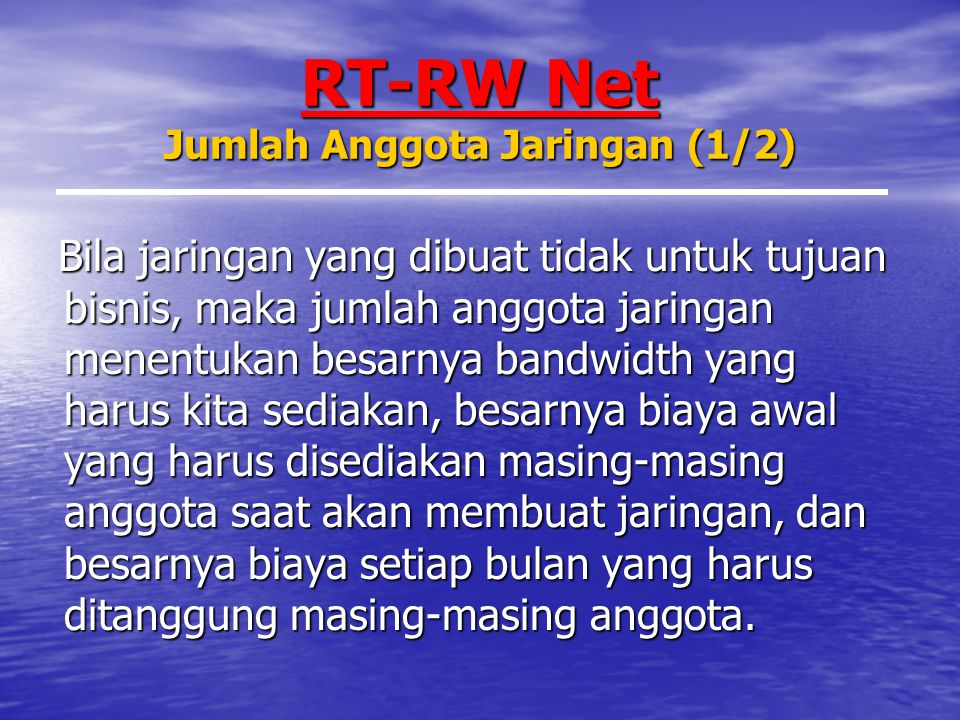 RT-RW Net Jumlah Anggota Jaringan (1/2)