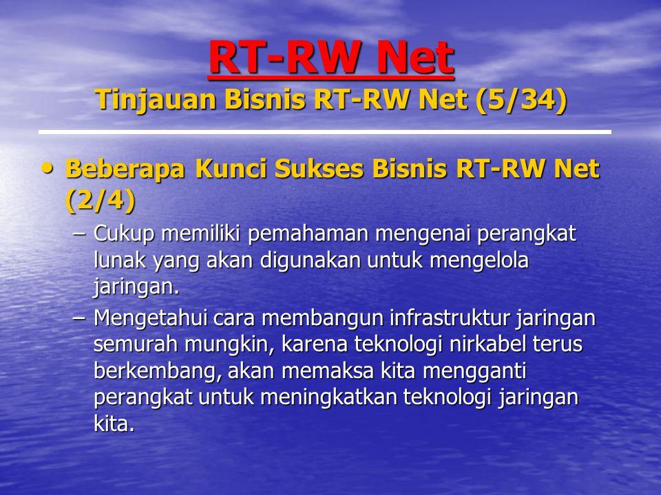 RT-RW Net Tinjauan Bisnis RT-RW Net (5/34)