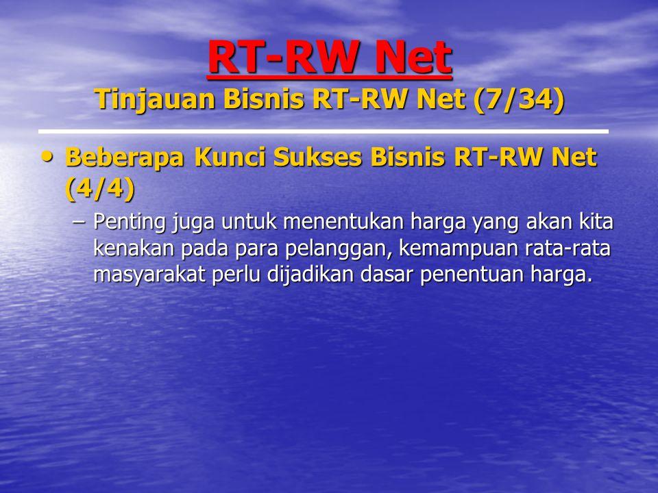 RT-RW Net Tinjauan Bisnis RT-RW Net (7/34)