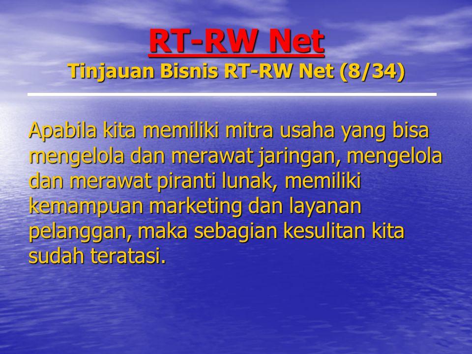 RT-RW Net Tinjauan Bisnis RT-RW Net (8/34)