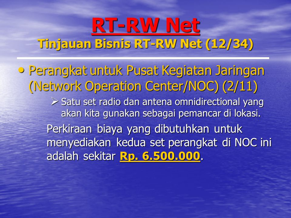 RT-RW Net Tinjauan Bisnis RT-RW Net (12/34)
