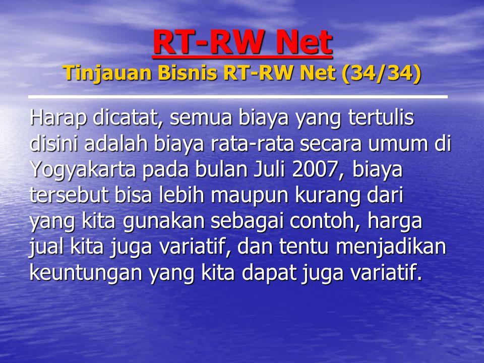 RT-RW Net Tinjauan Bisnis RT-RW Net (34/34)