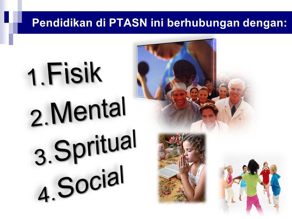 Pendidikan di PTASN ini berhubungan dengan: