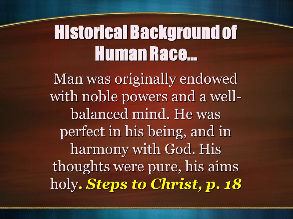 Historical Background of Human Race…