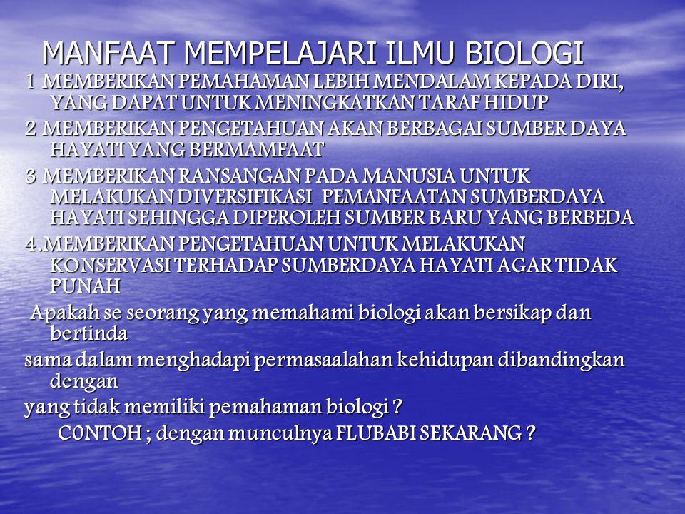 MANFAAT MEMPELAJARI ILMU BIOLOGI