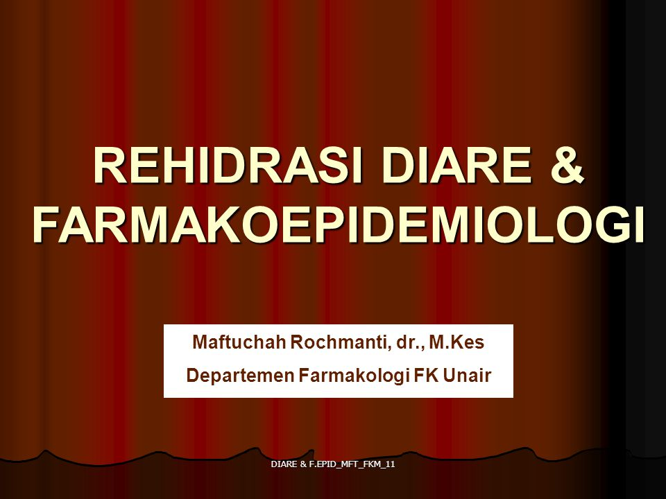 REHIDRASI DIARE & FARMAKOEPIDEMIOLOGI
