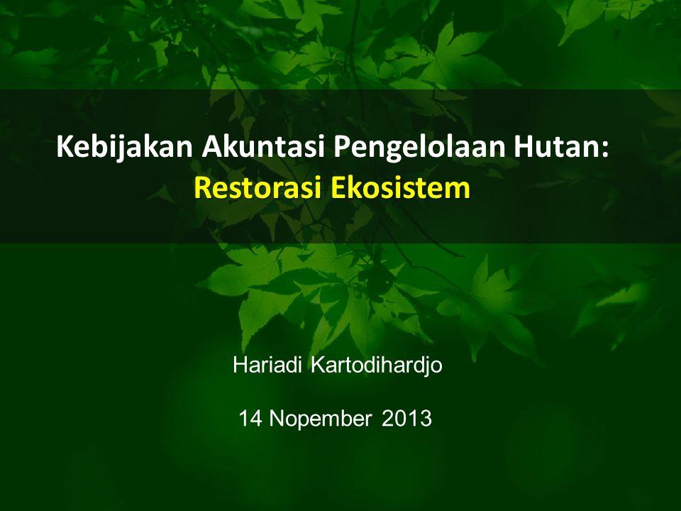 Kebijakan Akuntasi Pengelolaan Hutan:
