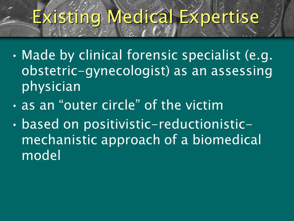 Existing Medical Expertise