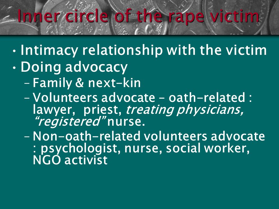 Inner circle of the rape victim