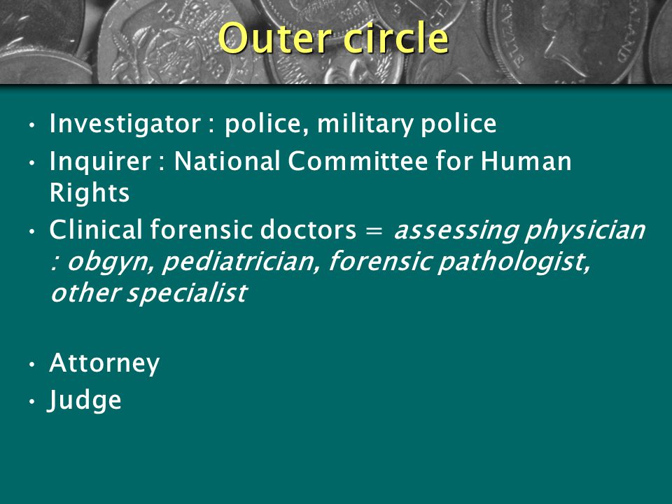 Outer circle Investigator : police, military police