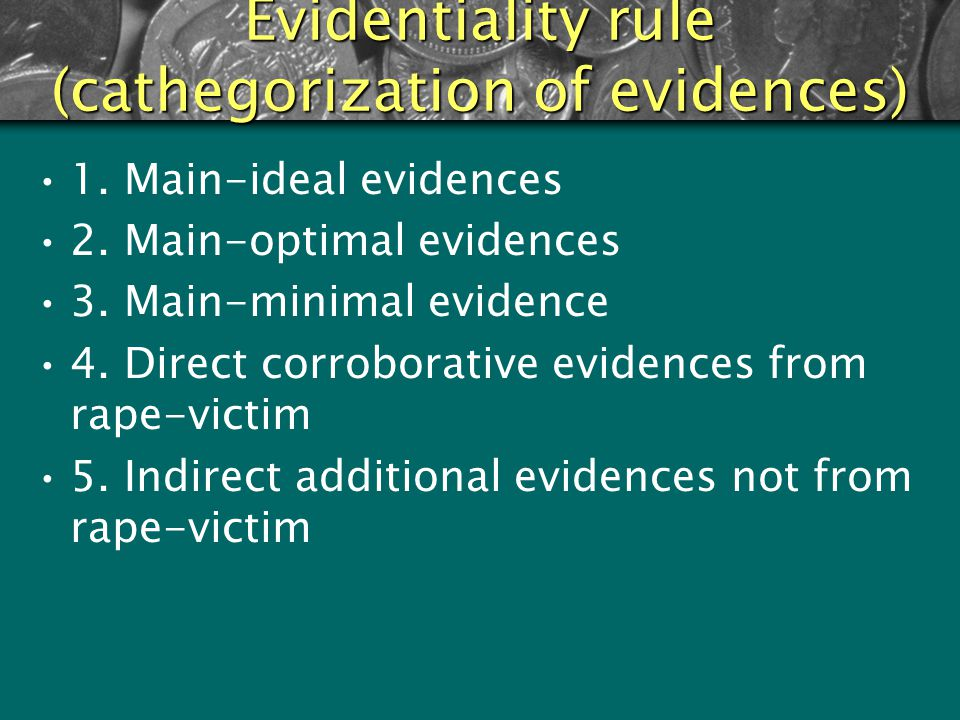 Evidentiality rule (cathegorization of evidences)