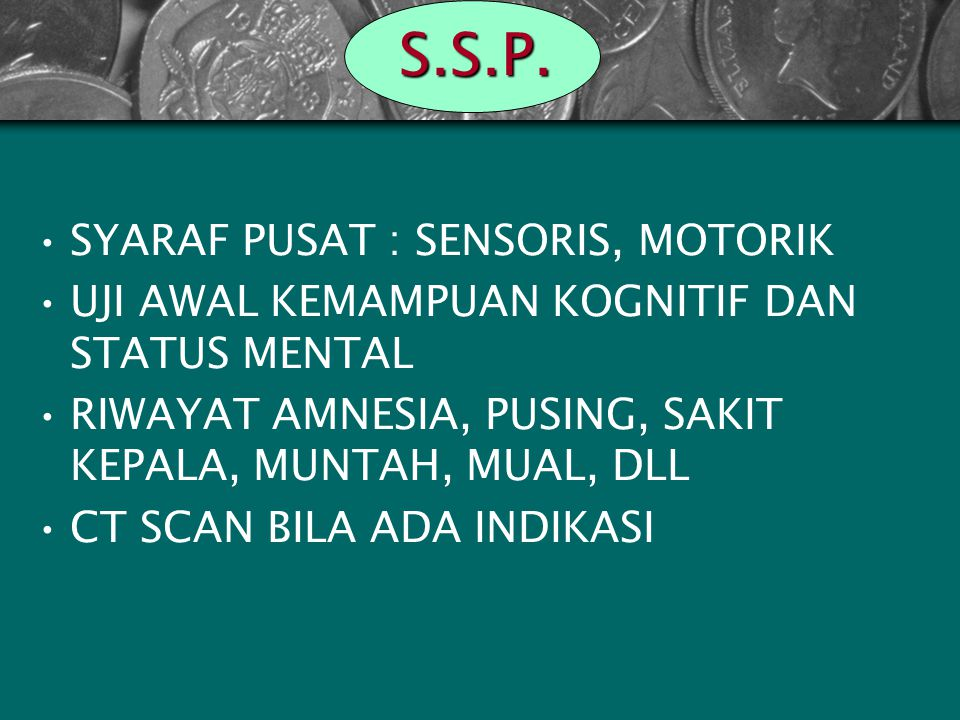 S.S.P. SYARAF PUSAT : SENSORIS, MOTORIK