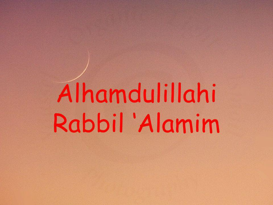Alhamdulillahi Rabbil 'Alamim