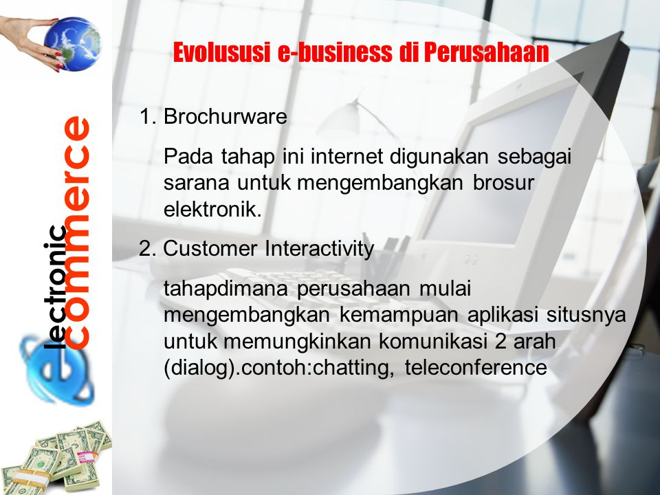 commerce lectronic Evolususi e-business di Perusahaan Brochurware