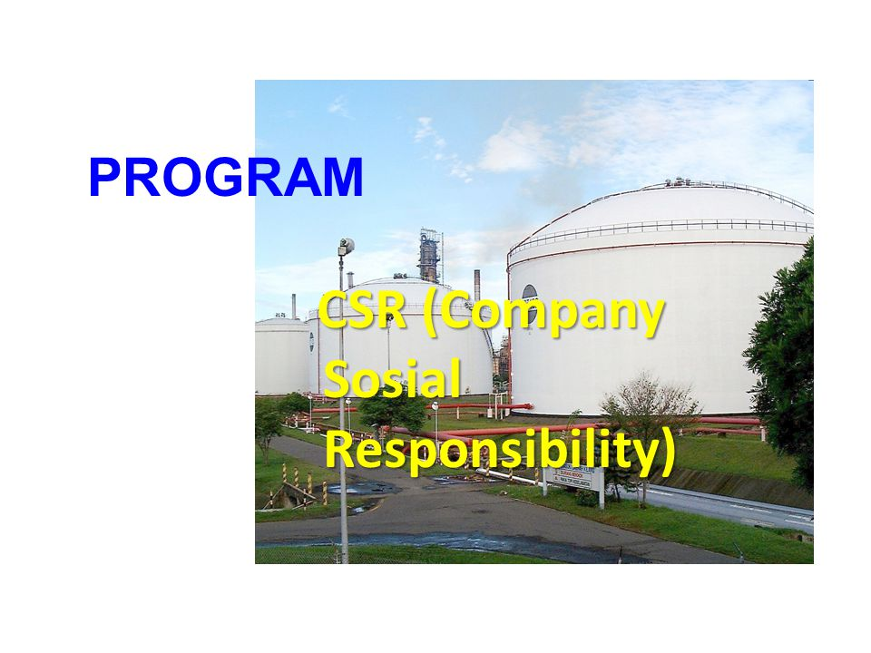CSR (Company Sosial Responsibility)