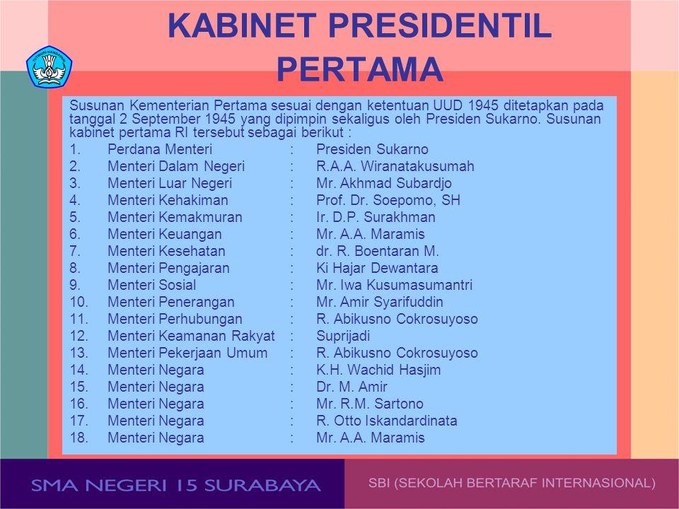 KABINET PRESIDENTIL PERTAMA