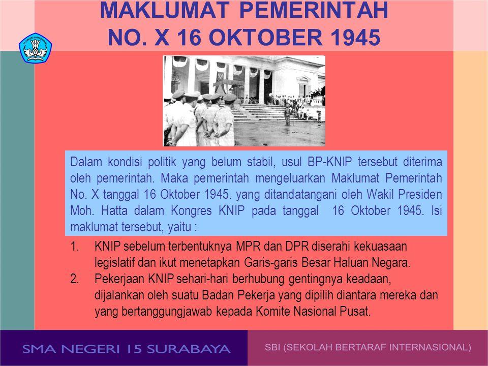 MAKLUMAT PEMERINTAH NO. X 16 OKTOBER 1945