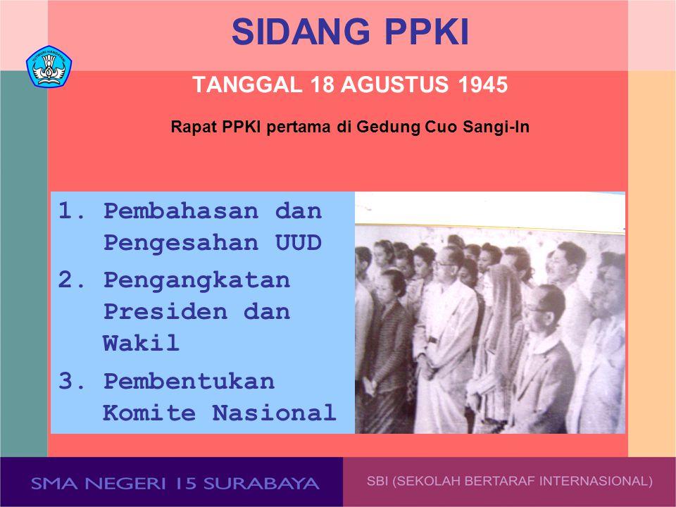 SIDANG PPKI TANGGAL 18 AGUSTUS 1945